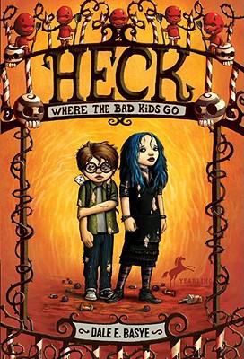 Heck By Basye, Dale E./ Dob, Bob (ILT)