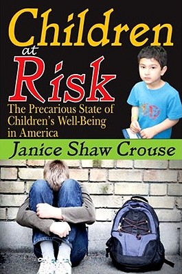 Children at Risk By Crouse, Janice Shaw